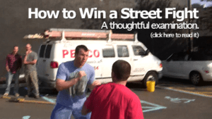 how to win a street fight